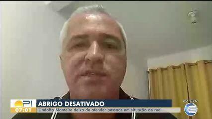 Abrigo provisório para pessoas em situação de rua no Lindolfo Monteiro é desativado