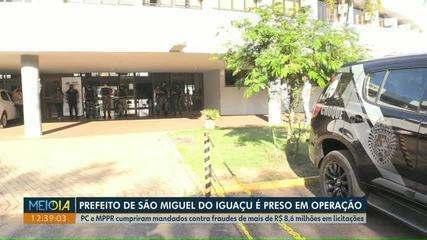 Prefeito de São Miguel do Iguaçu é preso