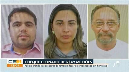 Polícia prende três suspeitos por compensarem cheque clonado de R$ 49 milhões