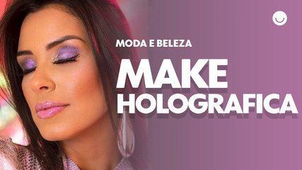 Aprenda a fazer a make holográfica e furta-cor de Ivy Moraes