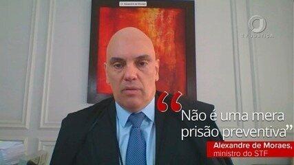 """""""Não é uma mera prisão preventiva, ele tem uma dupla condenação em 2º grau"""", afirma Moraes"""