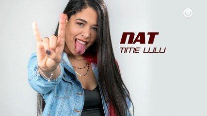 Conheça a participante NAT, do Time Lulu
