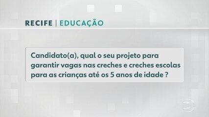 Candidatos a prefeito do Recife falam propostas para a garantir vagas em creches na cidade