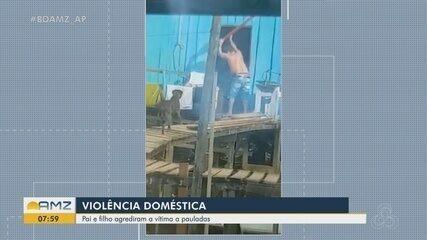 Vídeo mostra homem que deu pauladas na companheira em Oiapoque, no AP; ele foi preso