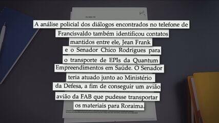 Chico Rodrigues é suspeito de tenta usar avião da FAB em esquema de fraude