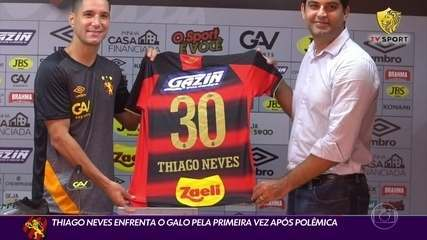 Thiago Neves enfrenta o Galo pela primeira vez após a polêmica