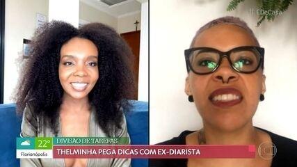 Thelma Assis pega dicas de organização com ex-diarista