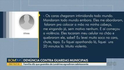 Família diz que Guardas Municipais de Londrina agrediram adolescente