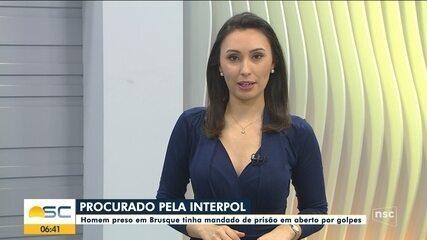 Homem preso em Brusque estava na lista da Interpol