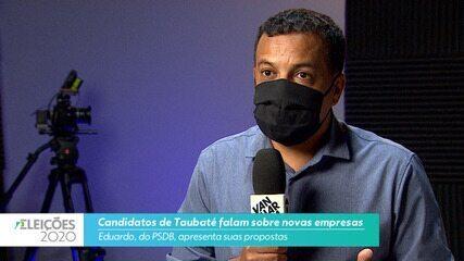 Candidato Eduardo (PSDB) novas empresas para cidade de Taubaté