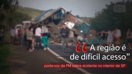 VÍDEO: 'A região é de difícil acesso', diz porta-voz da PM sobre acidente com mortos no interior de SP