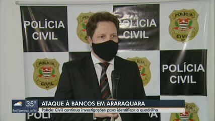 Polícia Civil tenta identificar quadrilha que atacou bancos em Araraquara