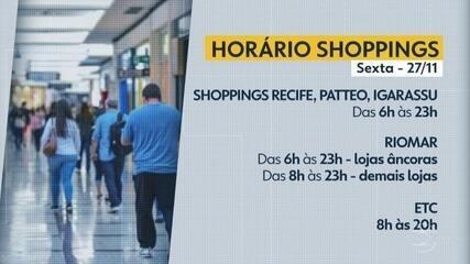 Confira os horários dos shoppings do Grande Recife na Black Friday