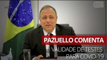 Validade de testes de Covid 'seria e será renovada', diz Pazuello