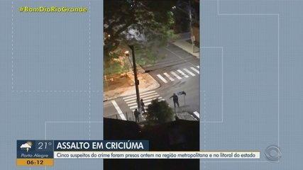 Polícia do RS prende cinco suspeitos de assalto a agência bancária de Criciúma