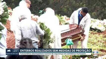Enterros em São Paulo estão sendo realizados sem medidas de proteção