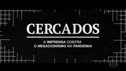 Desafios da cobertura da pandemia pela imprensa brasileira viram filme no Globoplay