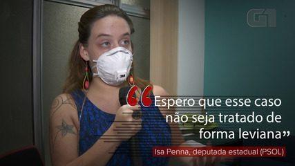 """""""Espero que esse caso não seja tratado de forma leviana"""", diz deputada Isa Penna"""