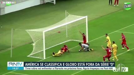 América-RN se classifica e Globo FC está fora da Série D