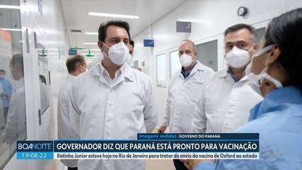 Governador vai ao Rio de Janeiro tratar do envio da vacina da Oxford ao Paraná