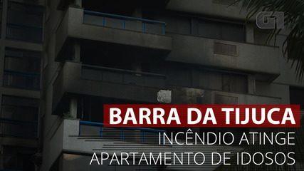 VÍDEO: Incêndio atinge apartamento de idosos na Barra da Tijuca