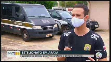 Suspeito de se passar por vice-prefeito de Araxá para aplicar golpes é detido