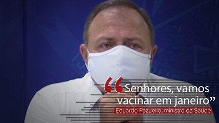 VÍDEO: 'Vamos vacinar em janeiro', diz Eduardo Pazuello