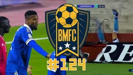 BMFC #124: Fogo amigo de ex-Fla, Gol perdido incrível no Vietnã e susto na Argentina