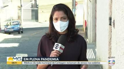 Médicos da rede municipal de Contagem dizem estar com salários atrasados