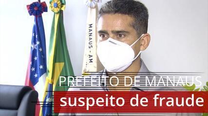Entenda porque o Ministério Público pediu a prisão do prefeito de Manaus
