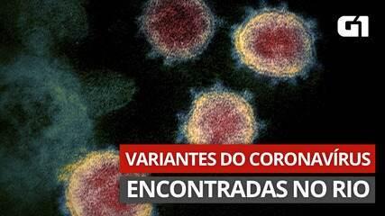 VÍDEO: RJ identifica casos de variantes brasileira e britânica de coronavírus