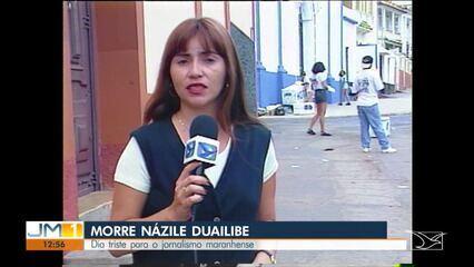 Morreu na noite deste domingo (21) em São Luís, a jornalista Názile Duailibe