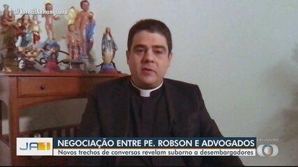 Áudio mostra conversa entre padre Robson e advogados para suposta propina a magistrados
