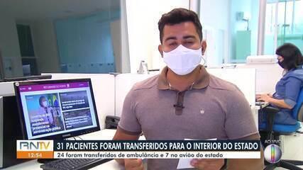 31 pacientes foram transferidos da Grande Natal para o interior do RN