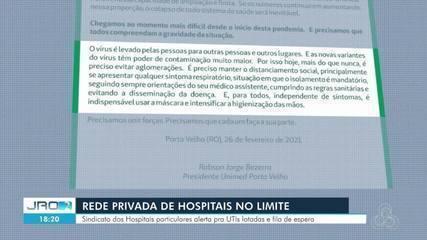 Hospitais particulares dizem não ter mais como ampliar leitos na capital