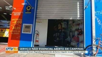 Comércios da periferia de Campinas são flagrados funcionando irregularmente na pandemia