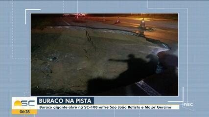 SC-108: Buraco abre em rodovia entre cidades de São João Batista e Major Gercino