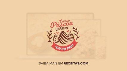 Curso Páscoa Lucrativa: inscreva-se e veja como lucrar com ovos de chocolate