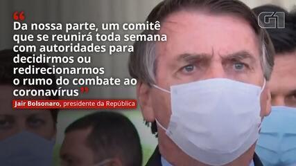 Bolsonaro anuncia comitê com governadores e congresso e ainda fala em tratamento precoce