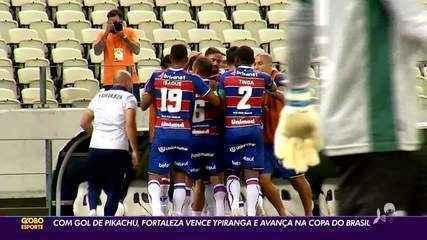 Com gol de Yago Pikachu, Fortaleza vence Ypiranga e avança de fase na Copa do Brasil