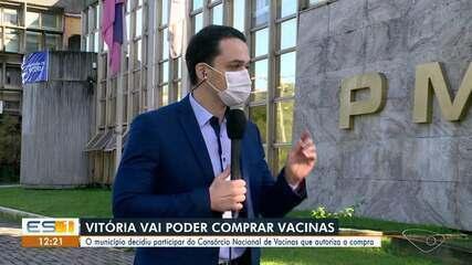 Vitória decidiu integrar consórcio de cidades para compra de vacinas contra a Covid-19