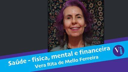 Saúde - física, mental e financeira