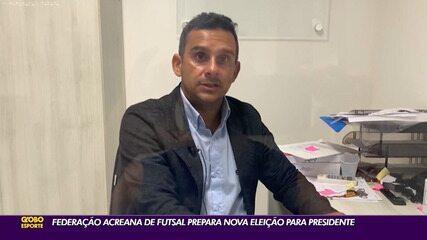 Federação Acreana de Futsal tem data de eleição para presidente definida