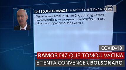 Ramos diz que tomou 'escondido' vacina contra Covid e que teme por  Bolsonaro não se vacinar | Política | G1