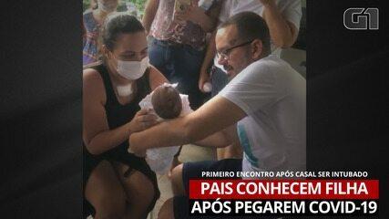 Pais conhecem filha recém-nascida após serem intubados por causa da Covid-19