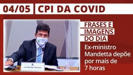CPI da Covid: Ex-ministro Mandetta depõe por mais de 7 horas