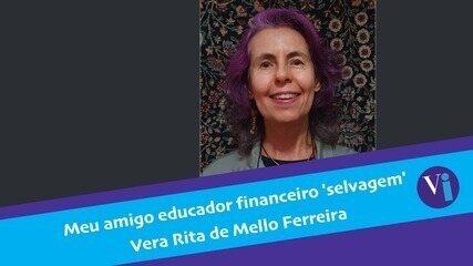 Meu amigo educador financeiro 'selvagem'