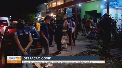Forças de segurança e de saúde cobram o cumprimento de medidas restritivas em Macapá