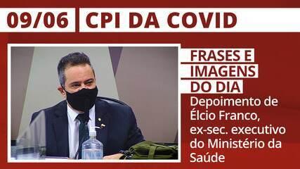 CPI da Covid: Depoimento do ex-secretário-executivo do Ministério da Saúde Elcio Franco
