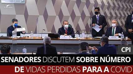 VÍDEO: Senadores discutem sobre número de vidas perdidas para a Covid